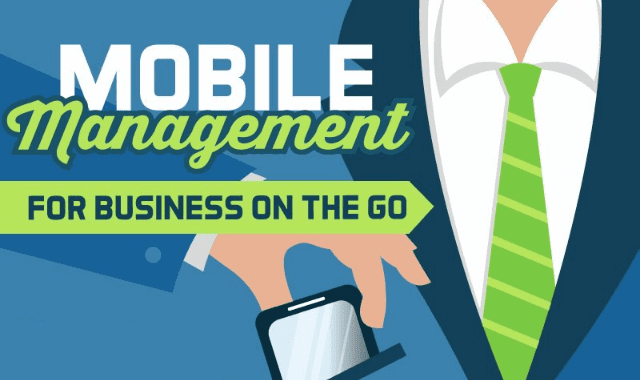 Mobile Management for Business on the GO