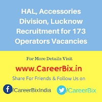 HAL, Accessories Division, Lucknow Recruitment for 173 Operators Vacancies
