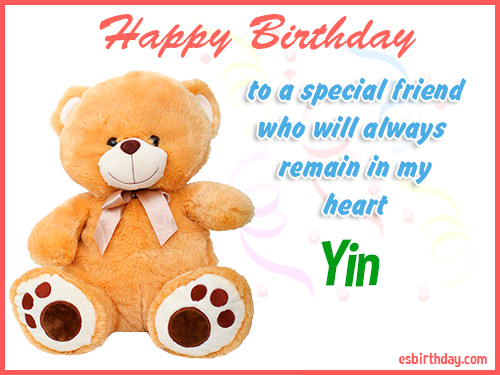 Yin Happy birthday friend