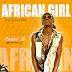 DOWNLOAD MUSIC: RUDEBIO_LILI – AFRICAN GIRL