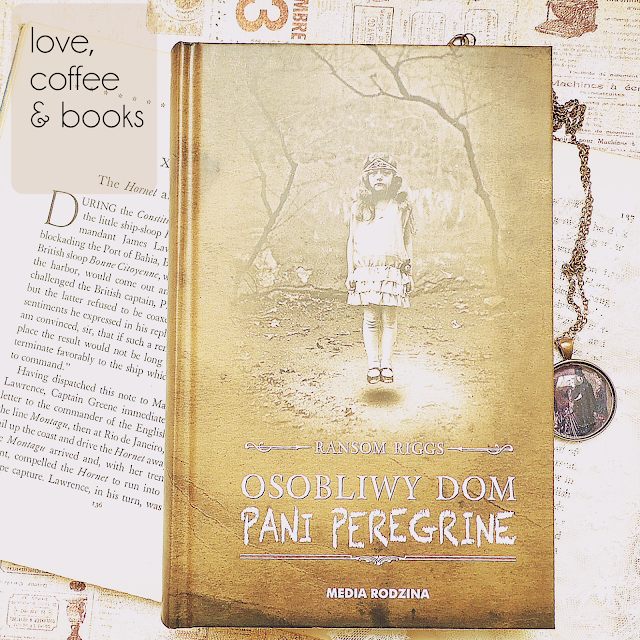 "9. ""Osobliwy dom pani Peregrine"" Ransom Riggs"
