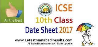 ICSE 10th Class Date Sheet 2017, Download ICSE Class 10 Exam 2017 icse.org date sheet 2017