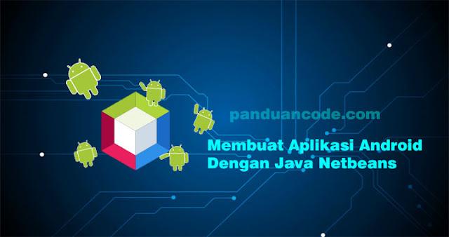 Java Netbeans Tidak Mau Kalah Dengan Android Studio