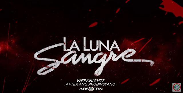 January 1, 2018, Teaser of La Luna Sangre: #WeekOfTheWicked