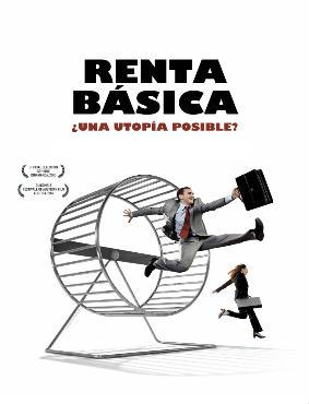 DOCUMENTAL en TVE: RENTA BÁSICA,¿UNA UTOPÍA POSIBLE?.
