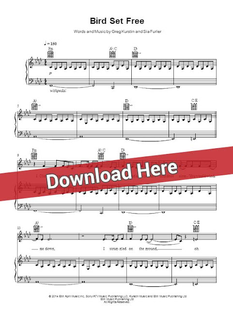sia, bird set free, sheet music, piano notes, score, chords, download, keyboard, guitar, tabs, lesson, tutorial, cover, klaviernoten, partition