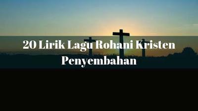 20 Lirik Lagu Penyembahan Rohani Kristen