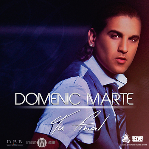 http://www.pow3rsound.com/2018/02/domenic-marte-tu-final-bachata.html