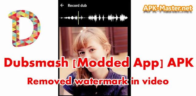 Dubsmash v1.3.6 [Modded App] APK