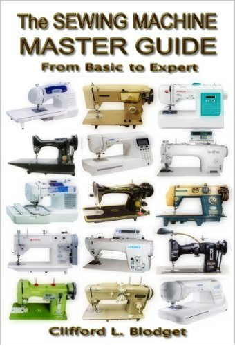 Book Cover Sewing Machine ~ The sewing machine master guide from basic to expert a