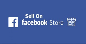 Sell On Facebook Store | Facebook Stores - Selling On Facebook Store Made Easy