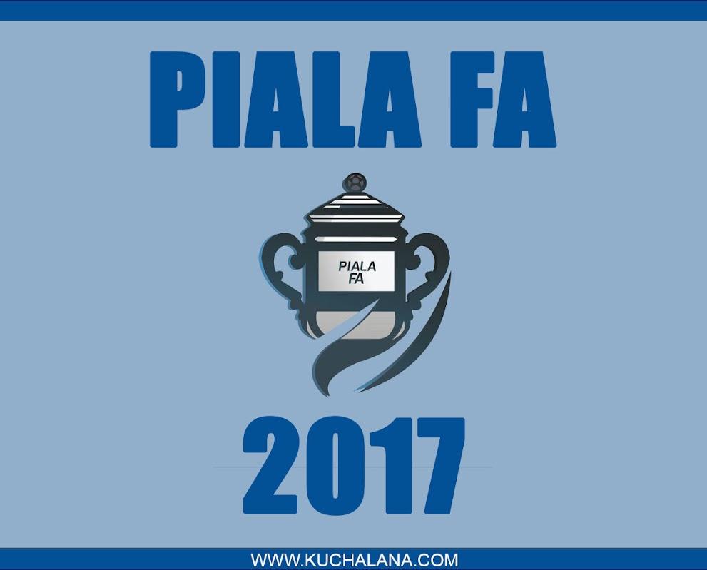 Piala FA 2017 : Jadual Perlawanan Dan Keputusan