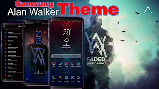 Download Tema Alan Walker untuk Samsung Galaxy Oreo & Nougat