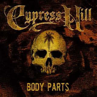Cypress Hill - Body Parts: E.P. (2000)
