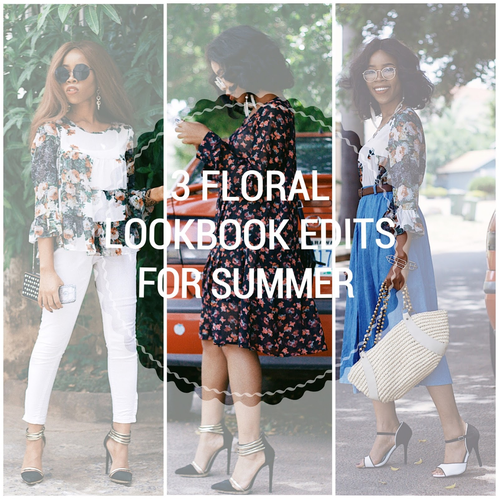 3 FLORAL LOOKBOOK EDITS FOR SUMMER