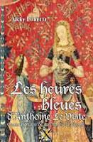 Les heures bleues d'Antoine le Viste