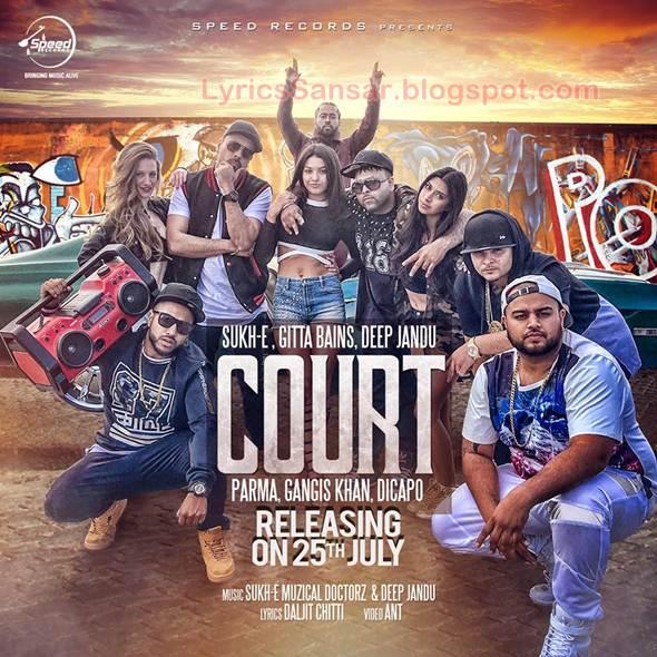 Yaar Batere Ne Song Download: COURT LYRICS : Sukh-E & Deep Jandu