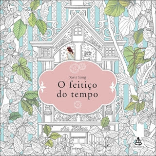 O Feitiço Do Tempo (Daria Song)