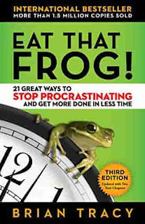 at That Frog!: 21 Great Ways to Stop Procrastinating and Get More Done in Less Time by Brian Tracy