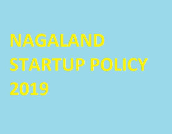 Nagaland Startup Policy 2019