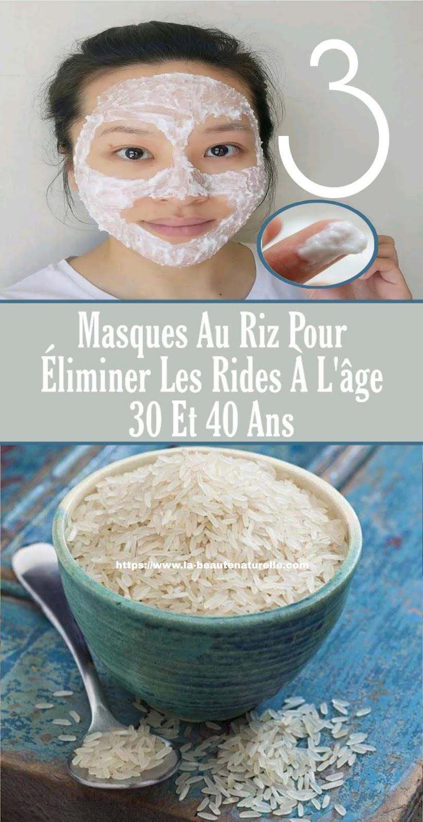 3 Masques Au Riz Pour Éliminer Les Rides À L'âge 30 Et 40 Ans