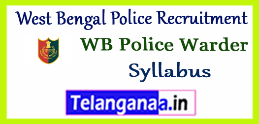 WBP West Bengal Police Warder Exam 2017-18 Syllabus