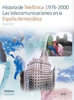 Historia De Telefonica:1976-2000. Las Telecomunicaciones En La Espana Democratic PDF