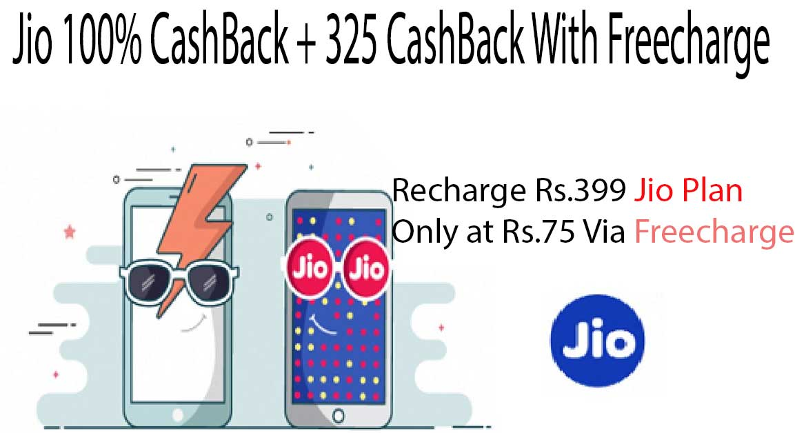 Get Jio Rs 399 Recharge @ Rs 75 Only With Freecharge Offer's