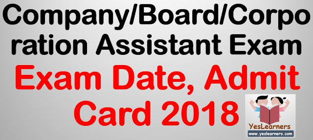 Company Assistant Exam Date, Admit Card
