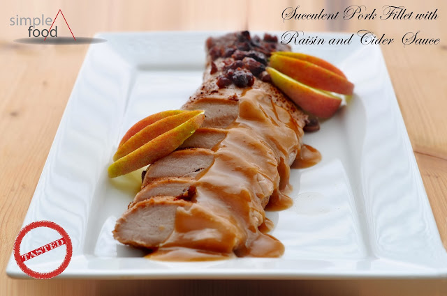 Pork Fillet with Raisin and Cider Sauce ~ Simple Food