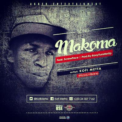 Kofi Metta - Makoma