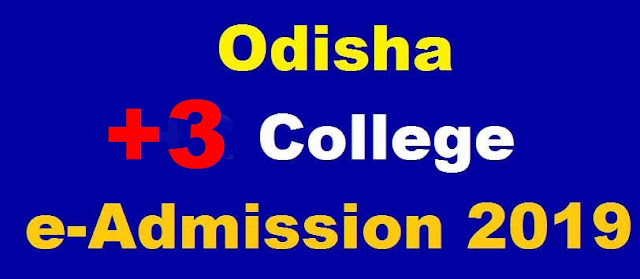 odisha +3 admission key date 2019