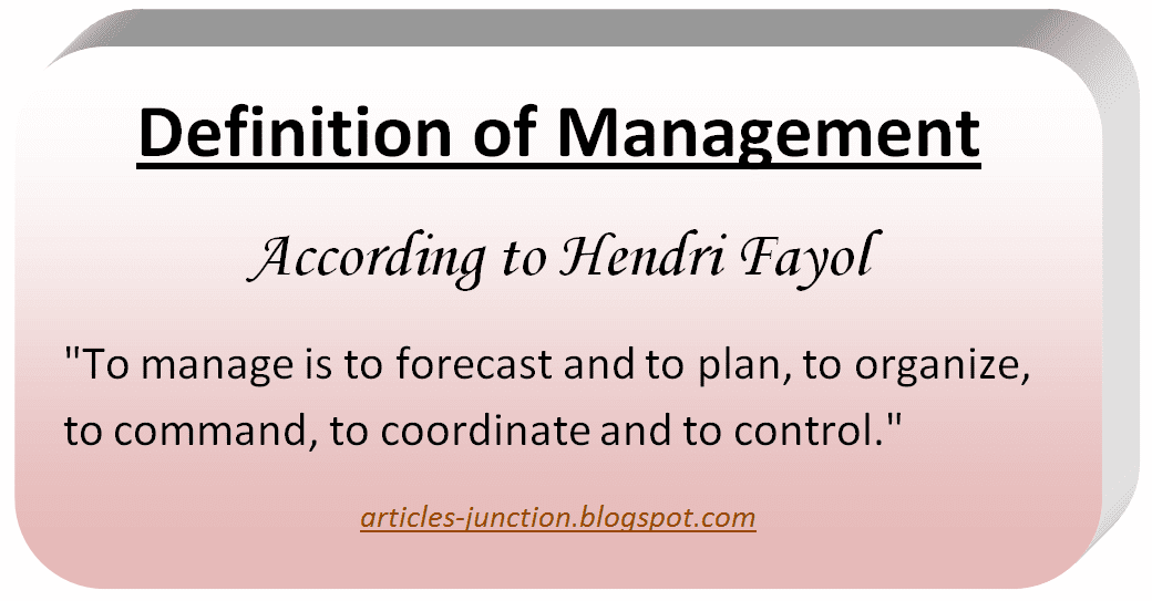 Definition of Management by Hendri Fayol