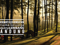 Menikmati Kehangatan Bersama Keluarga di Sejuknya Lembang Bandung