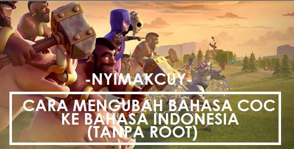 Cara Ubah Bahasa COC Menjadi Bahasa Indonesia Tanpa Root