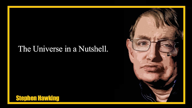 The universe in a Nutshell Stephen Hawking Quotes