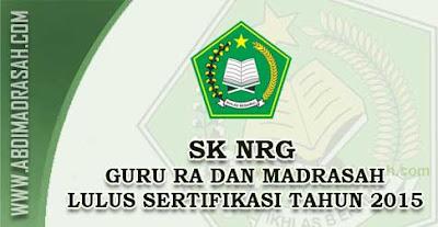 Nomor Registrasi Guru (NRG) Bagi Guru RA dan Madrasah Lulusan Sertifikasi Guru Tahun 2015