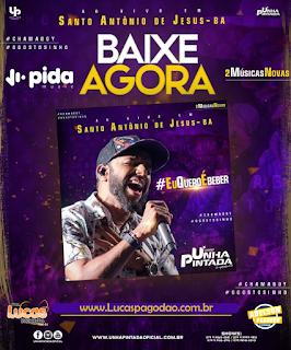 UNHA PINTADA - CD AO VIVO EM SANTO ANTONIO DE JESUS-BA 2019