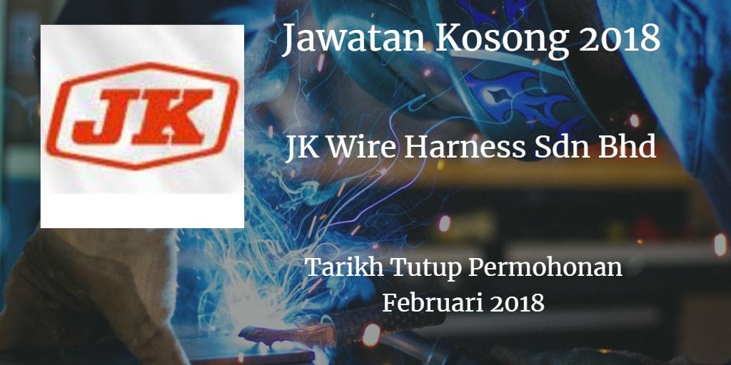Jawatan Kosong J.K.WIRE HARNESS SDN.BHD Februari 2018