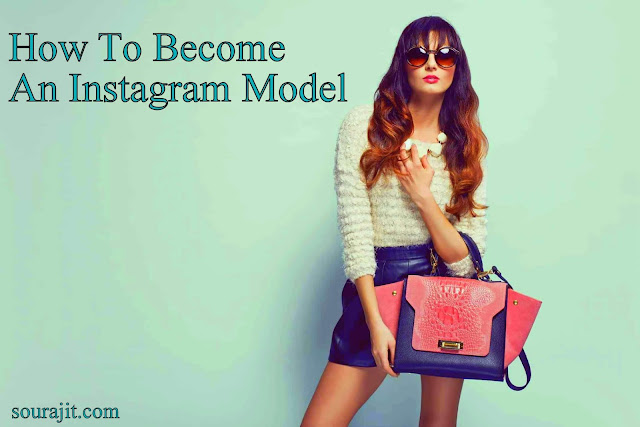 how to become an Instagram model