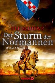 Ulf Schiewe - Der Sturm der Normannen