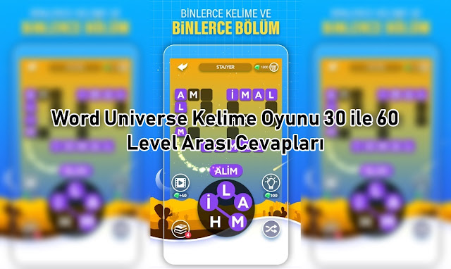 Word Universe Kelime Oyunu 30 ile 60 Level Arasi Cevaplari