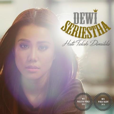 Dewi Seriestha - Hati Telah Dimiliki MP3