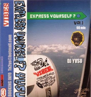 MIX TAPE Express Yourself?1 mixed by DJ-Y∀SU