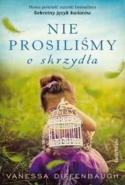 http://lubimyczytac.pl/ksiazka/3890829/nie-prosilismy-o-skrzydla