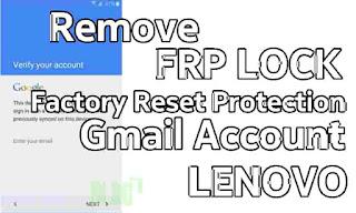 Cara Remove Akun FRP Bypass Lenovo Vibe K5 Plus