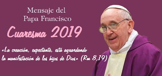 Resultado de imagen para mensaje cuaresma 2019 francisco
