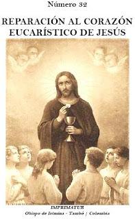 http://www.mediafire.com/file/f6e7aoi56m8p7tk/NUM_32__REPARACION_AL_CORAZON_EUCARISTICO_DE_JESUS.pdf