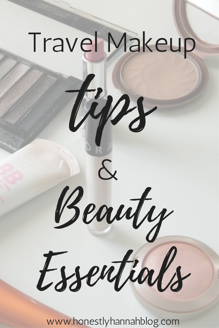 honestly-hannah-blog-travel-makeup-tips