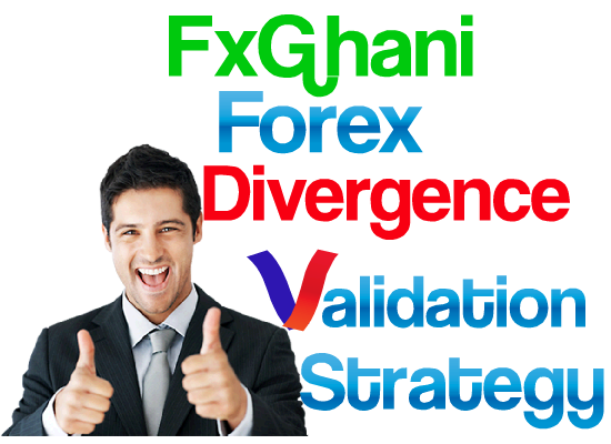 FxGhani Divergence Validation Strategy..